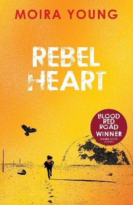 Rebel Heart - Young, Moira