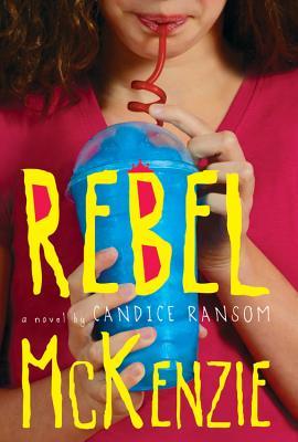 Rebel McKenzie - Ransom, Candice