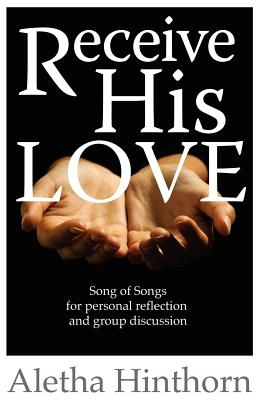 Receive His Love - Hinthorn, Aletha