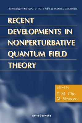 Recent Developments in Nonperturbative Quantum Field Theory - Cho, Y M (Editor), and Chum, Y M, and Virasoro, M (Editor)