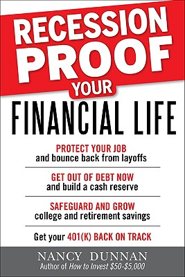 Recession-Proof Your Financial Life - Dunnan, Nancy