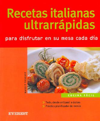 Recetas Italianas Ultrarapidas - Proebst, Margit
