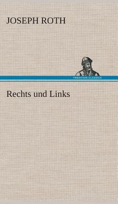 Rechts Und Links - Roth, Joseph