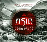 Recollections: A Tribute to British Prog - Asia