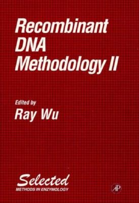 Recombinant DNA Methodology II - Wu, Ray (Editor), and Simon, Melvin I (Editor), and Abelson, John N (Editor)