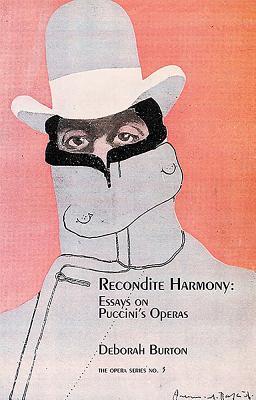Recondite Harmony: The Operas of Puccini - Burton, Deborah