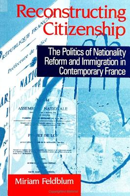Reconstructing Citizenship - Feldblum, Miriam