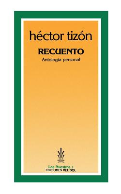 Recuento: Antologia Personal - Tizon, Hector, and Tizsn, Hictor, and Tizn, Hctor