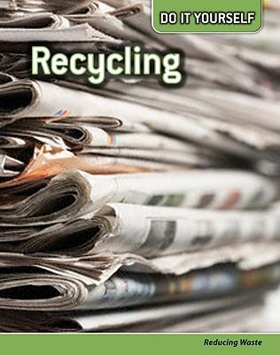 Recycling: Reducing Waste - Silverman, Buffy