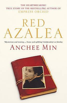 Red Azalea - Min, Anchee