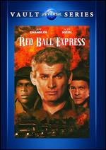 Red Ball Express - Budd Boetticher