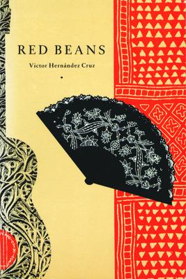Red Beans - Cruz, Victor Hernandez