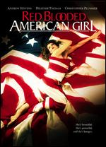 Red Blooded American Girl - David Blyth; John Bradshaw