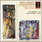 Red Cedar Collection: American Music for Flute and Guitar