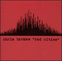 Red Cities - Chris Brokaw