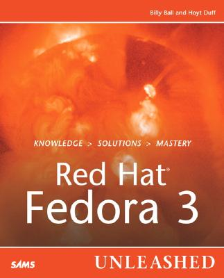 Red Hat Linux Fedora 3 Unleashed - Ball, Bill, and Duff, Hoyt