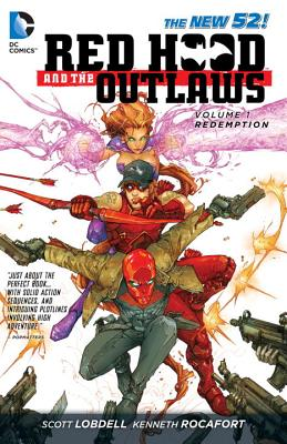 Red Hood And The Outlaws Vol. 1: Redemption (The New 52) - Lobdell, Scott