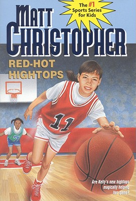 Red-Hot Hightops - Christopher, Matthew F, and Mock, Paul D (Illustrator)