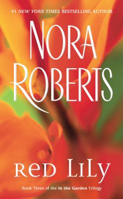 Red Lily - Roberts, Nora