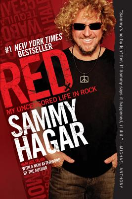 Red: My Uncensored Life in Rock - Hagar, Sammy