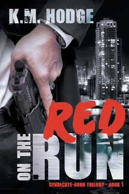 Red on the Run - Hodge, K M