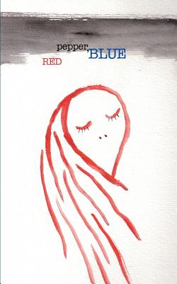 Red Pepper, Blue - Raimond, Joseph B