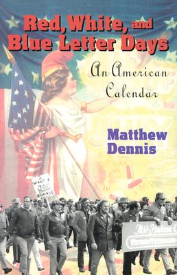 Red, White, and Blue Letter Days - Dennis, Matthew