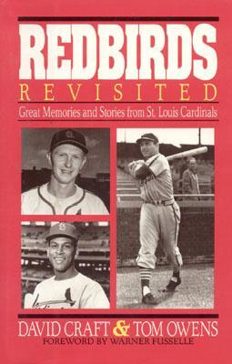 Redbirds Revisited - Craft, David, and Owens, Thomas S
