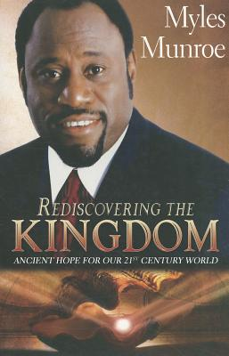 Rediscovering the Kingdom - Monroe, Myles