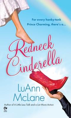 Redneck Cinderella - McLane, Luann