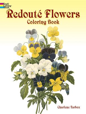 Redouté Flowers Coloring Book - Tarbox, Charlene