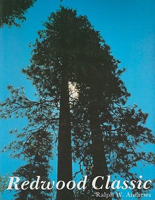 Redwood Classic - Andrews, Ralph W