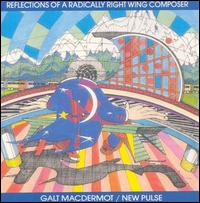 Reflections of a Radically Right Wing Composer - Galt MacDermot