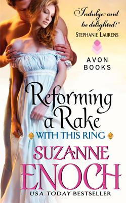 Reforming a Rake: With This Ring - Enoch, Suzanne