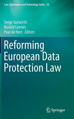 Reforming European Data Protection Law - Gutwirth, Serge (Editor)