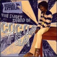 Reggae Anthology: The Sweet Sound of Cocoa Tea - Cocoa Tea