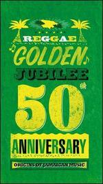 Reggae Golden Jubilee: Origins of Jamaican Music