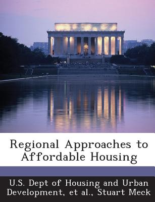 Regional Approaches to Affordable Housing - Meck, Stuart