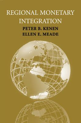 Regional Monetary Integration - Kenen, Peter B