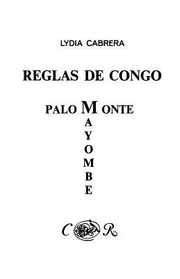 Reglas de Congo/ Palo Monte Mayombe - Cabrera, Lydia