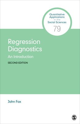 Regression Diagnostics: An Introduction - Fox, John