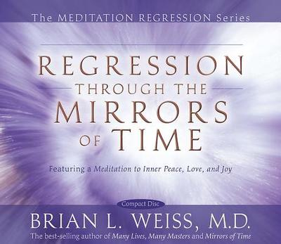 Regression Through the Mirrors of Time - Weiss, Brian