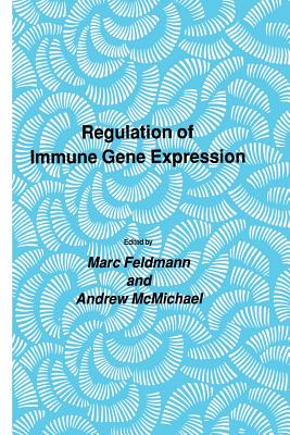 Regulation of Immune Gene Expression - Feldmann, Marc, and McMichael, Andrew