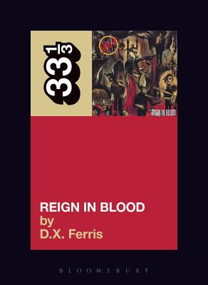 Reign in Blood - Ferris, D X