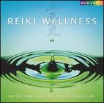 Reiki Wellness: Music For Healing And Relaxation