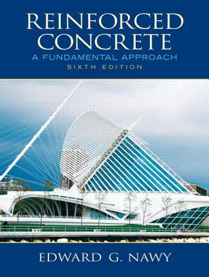 Reinforced Concrete: A Fundamental Approach - Nawy, Edward