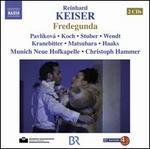 Reinhard Keiser: Fredegunda