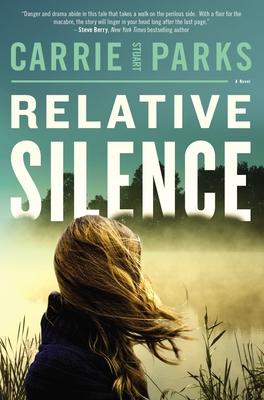 Relative Silence - Parks, Carrie Stuart