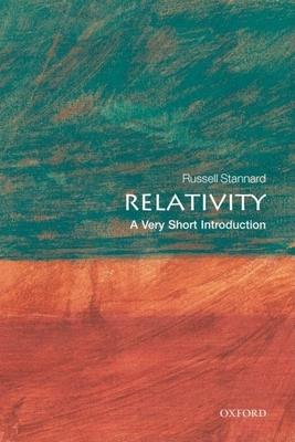 Relativity: A Very Short Introduction - Stannard, Russell