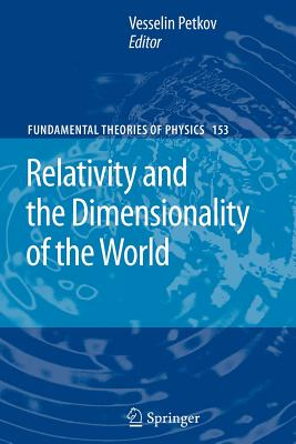 Relativity and the Dimensionality of the World - Petkov, Vesselin (Editor)